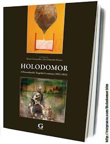 Holodomor — A desconhecida tragédia ucraniana (1932-1933)