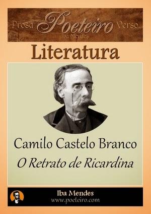 O Retrato de Ricardina, Camilo Castelo Branco
