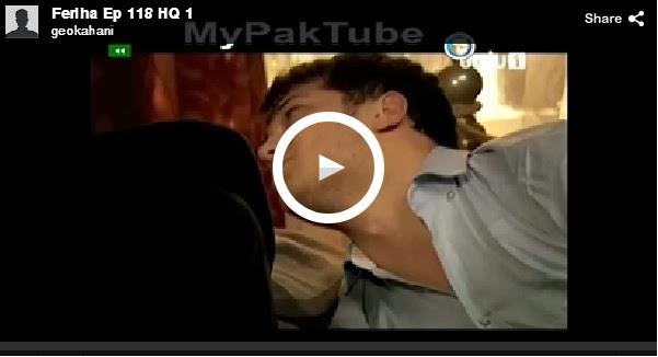 episode 118 dramas latest episode fariha today episode fariha watch