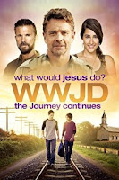 What Would Jesus Do? The Journey Continues (2015) Poster
