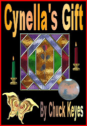 Cynella's Gift, E-Novel By Chuck Keyes