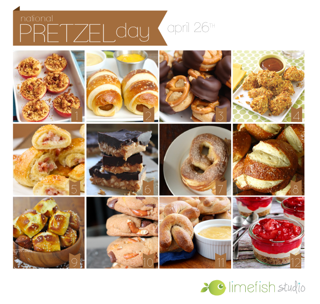 National Pretzel Day - 12 Pretzel Recipes