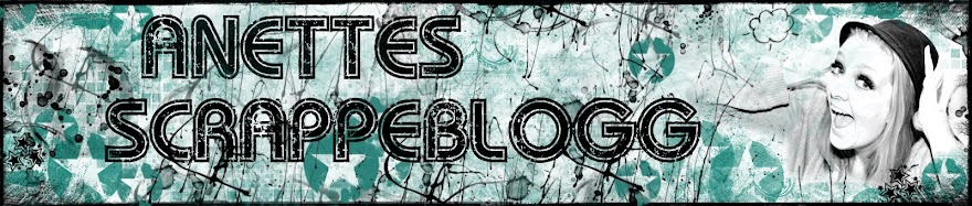 Anettes scrappeblogg