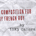 FEATURED STORY: A Composition for My French Boy by Inky Callora