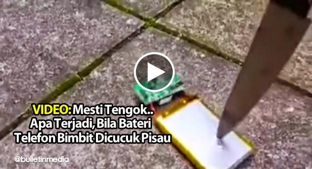 VIDEO Korang Mesti Terkejut Beruk Bila Lihat Apa Terjadi Bila Bateri Telefon Bimbit Dicucuk Pisau
