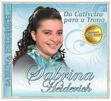 Sabrina Heiderich - Cativeiro Para o Trono
