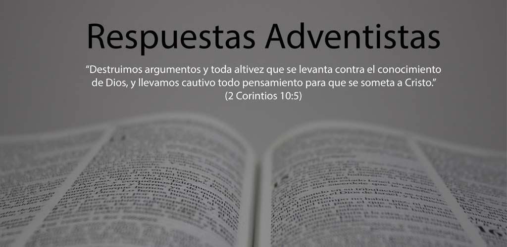 Respuestas Adventistas