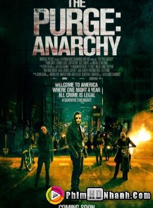 Sự Thanh Trừng 2: Vô Chính Phủ - The Purge: Anarchy