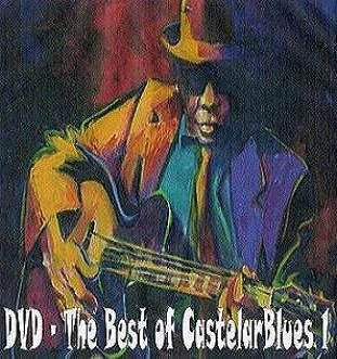 DVD - The Best of CastelarBlues 1