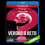 Verdad o reto (2018) BRRip 1080p Audio Dual Latino-Ingles