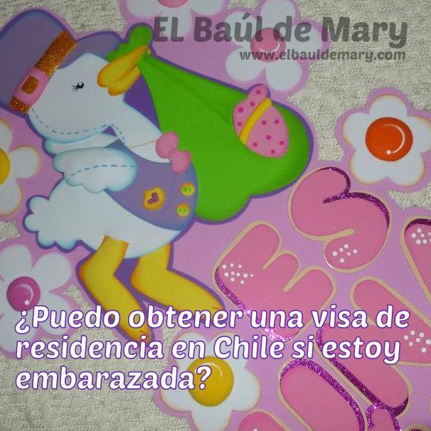 Cómo obtener visa residencia permiso trabajo embarazada en Chile