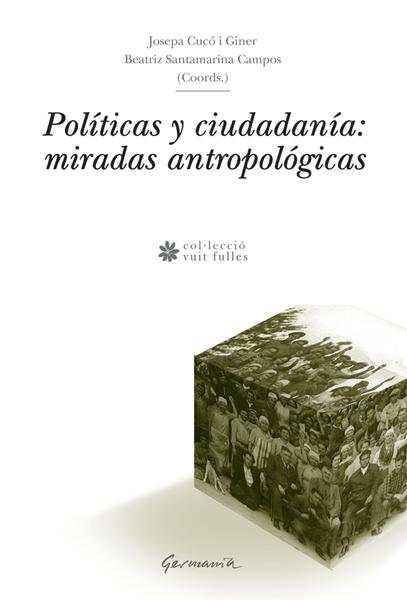 Políticas y ciudadanía: miradas antropológicas