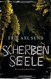 http://dasblondinchen.blogspot.de/2016/01/scherbenseele-erik-axl-sund.html