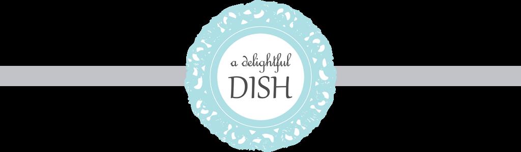 A Delightful Dish