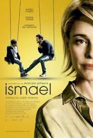 Ismael como la vida misma pelicuas torrent