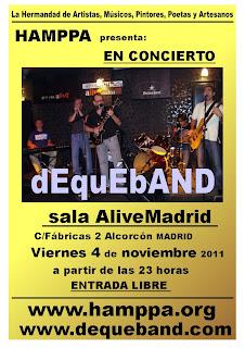 DEQUEBAND en directo. Sala AliveMadrid Alcorcón. Viernes 4 de noviembre 2011