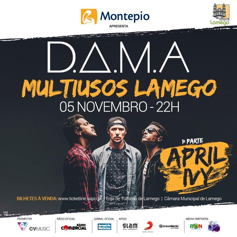 D.A.M.A. ao vivo em Lamego no Centro muitiusos da cidade - 5 de novembro '16 - compra o teu bilhete