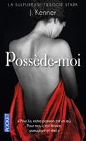 http://loisirsdesimi.blogspot.fr/2014/06/la-trilogie-stark-tome-2-possede-moi-j.html