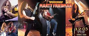 WORKSHOP MARTY FRIEDMAN