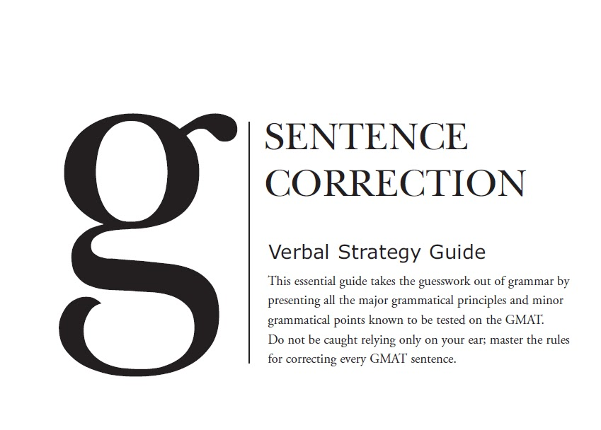 GMAT SENTENCE CORRECTION: Verbal Strategy Guide