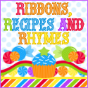 Ribbons, Recipes and Rhymes