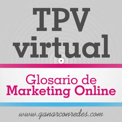 TPV virtual | Glosario de marketing Online