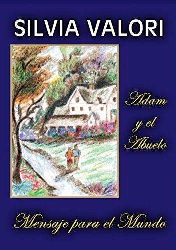 Adam y el Abuelo - Mensaje para el Mundo