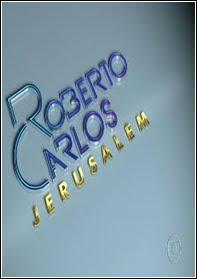 >Assistir Show Roberto Carlos Especial em Jerusalém Online Megavideo