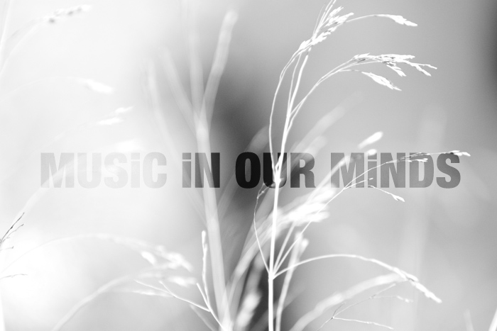 MUSiC iN OUR MiNDS
