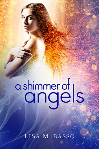 Review: A Shimmer of Angels (Angel Sight #1) by Lisa M. Basso
