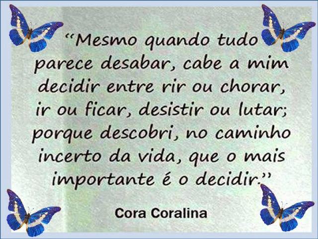 Muitas vezes BLOG DA PROFESSORA FLOR: Momento de Poesia - Cora Coralina QK66