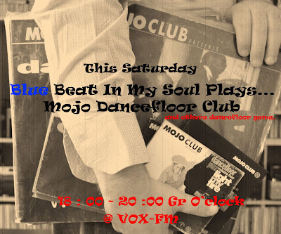 Blue Beat In My Soul Plays.....Mojo Dancefloor Club and others dancefloor gems.