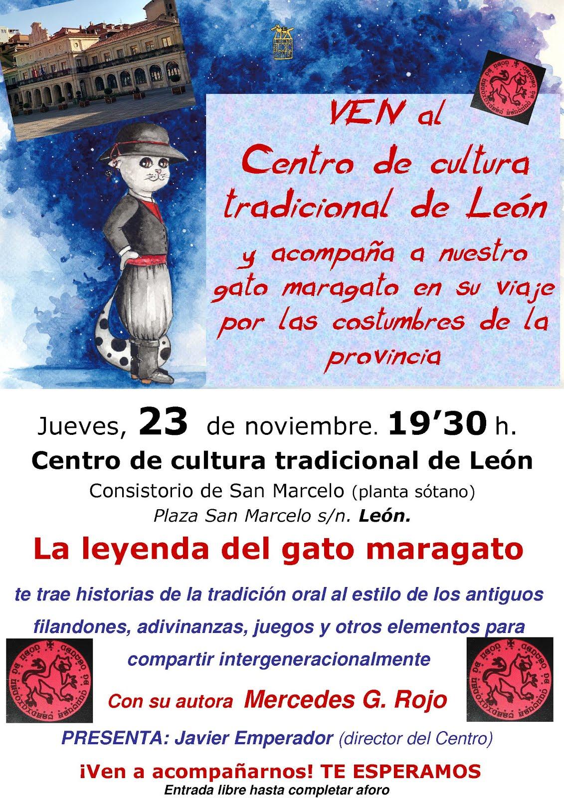 Velada tradicional en torno a La leyenda del Gato maragato. Centro de cultura tradicional de León