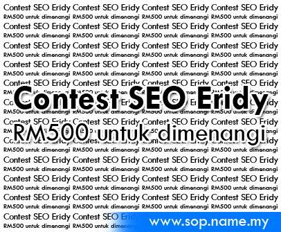 Contest SEO Eridy - RM500 untuk dimenangi