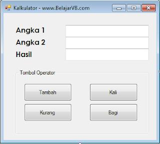 Cara Membuat Kalkulator Sederhana Dengan VB NET 2012
