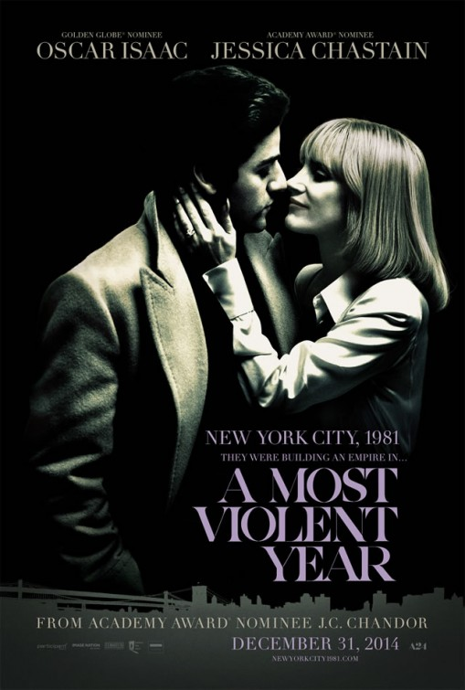 Sinopsis Film A Most Violent Year (Jessica Chastain, Oscar Isaac)