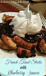 French Toast Sticks with Blueberry Sauce    from A Mama's Corner of the World