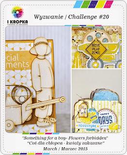 http://pracownia-i-kropka.blogspot.com/2015/03/wyzwanie-challenge-20.html