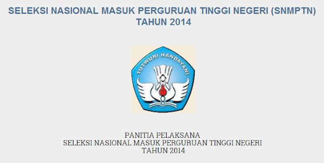 Pendaftaran SNMPTN  2014 Dan Hasil Seleksi SNMPTN