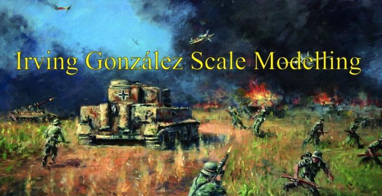 Irving González Scale Modelling