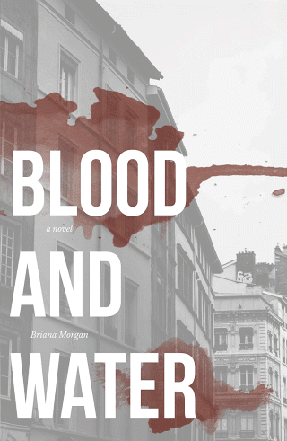 BLOOD AND WATER by Briana Morgan || Cover Reveal
