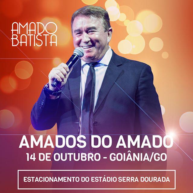 Amados do Amado - 14 de Outubro - Goiânia - GO