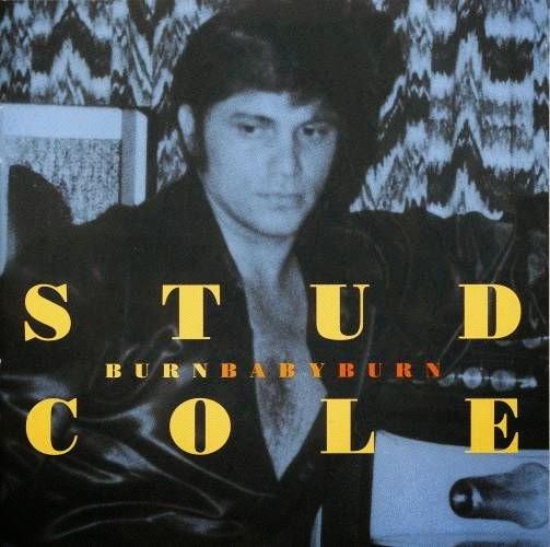 Stud Cole - Burn Baby Burn (1963 - 1968)