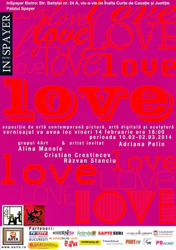 "Vernisaj ""Love"" Grupul 4Art, 14 Februarie 2014, 18.00 hrs @Bistro InSpayer"
