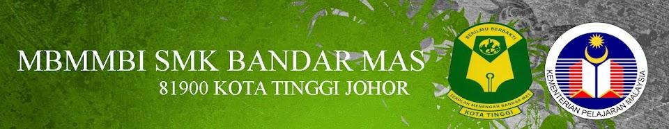 MBMMBI SMK BANDAR MAS