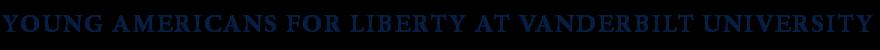 YAL@VU: Young Americans for Liberty at Vanderbilt University