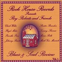 Roy ROBERTS & Friends - Blues & Soul Review