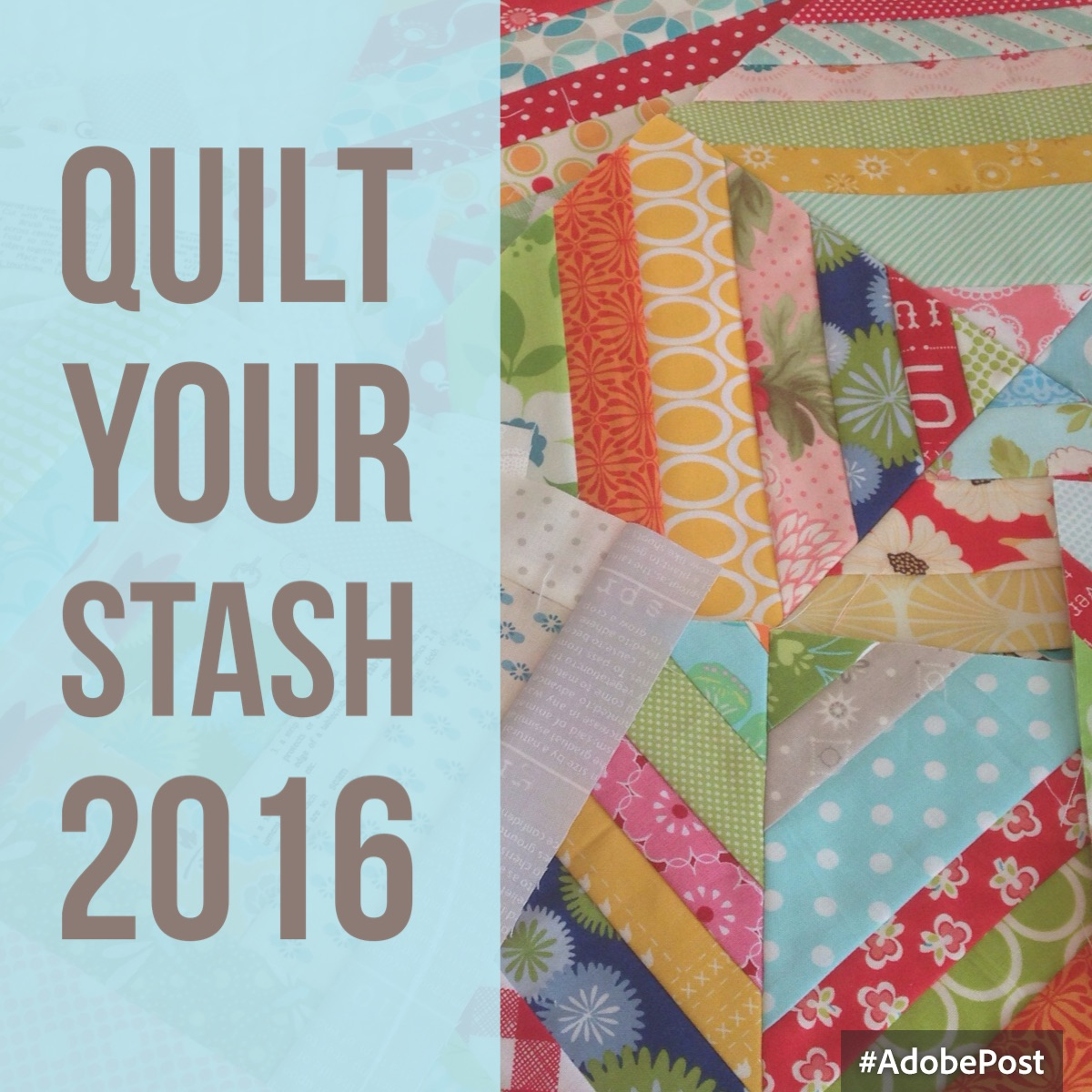 Quilt Your Stash