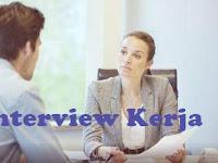 10 Contoh Pertanyaan Interview Kerja dan Jawabannya