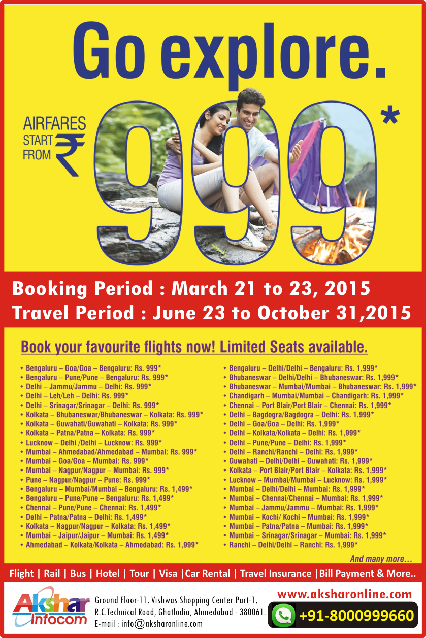 Go Explore - GoAir Airfares start From Rs.999/- Enjoy Air Travel from Rs.999/- Cheap Flight Ticket cheap air ticket agent ahmedabad akshar infocom 8000999660